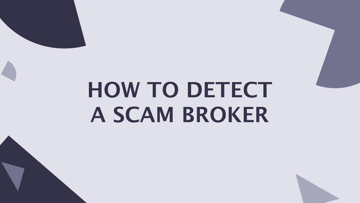 6 Signs of a Shady Forex Broker
